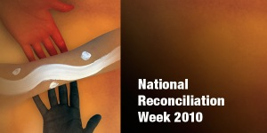 National Reconciliation Week 2010